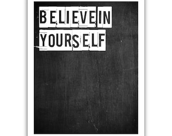 Typographic Print - TITLE Believe in yourself