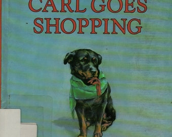 Carl Goes Shopping + Alexandra Day + Alexandra Day + 1989 + Vintage Kids Book