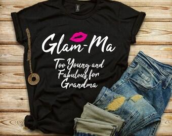 Glamma Shirt, Glam-Ma Gift, Young and Fabulous Grandmother, New Grandma Gift, Sassy Glam Ma, Women's short sleeve t-shirt