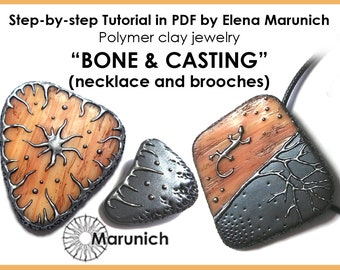 """Polymer clay tutorial """"BONE & CASTING (necklace and brooches)"""" PDF"""