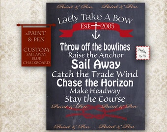 CUSTOM Blue Chalkboard Printable- Sail Away -Boating Decor- Nautical Gift -Sailing Decor -Sailing Poster -Sail Away With Me- Come Sail Away