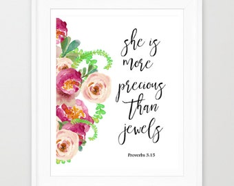 Bible Verse Art, She is More Precious Than Jewels, Proverbs 3:15, Printable Wall Art