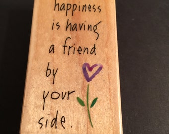 Kathy Davis Inkadinkado Happiness is having a Friend Rubber Wood Mounted Stamp Gently Used Card Making Scrapbooking