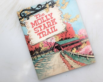The Molly Stark Trail,Lula A. Shaver and Topsy Samuelson, 1961, A Do Declare Book