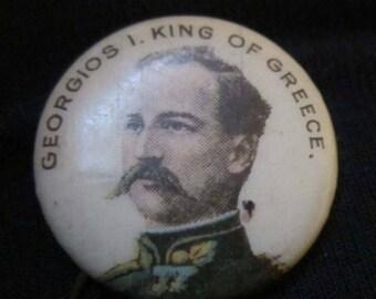 Vintage King of Greece GEORGIOS I Pinback Button American Pepsin Gum Whitehead & Hoag Newark NJ