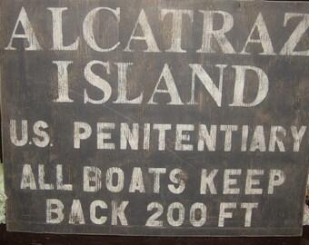 Distressed vintage look Alcatraz Island sign