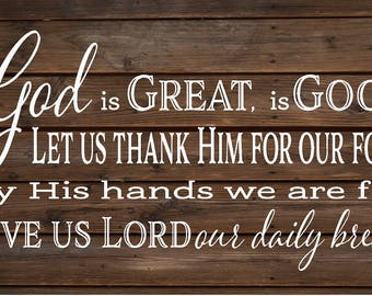 God is Great God is Good Give us Lord Our Daily Bread Amen Prayer Wood Sign or Canvas - Thanksgiving, Christmas, Hostess Gift,
