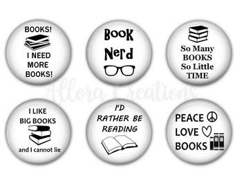 Book Phrases, Book Lover Magnets, Book Lovers Pinback Buttons, Magnets or Pinbacks