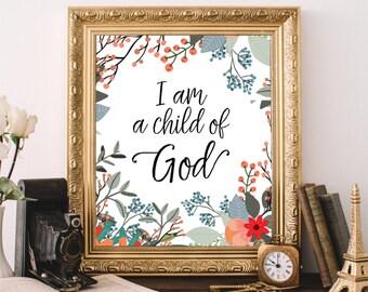 Bible Verse Art, Printable Wall Art, I Am A Child Of God, Inspirational Art Print