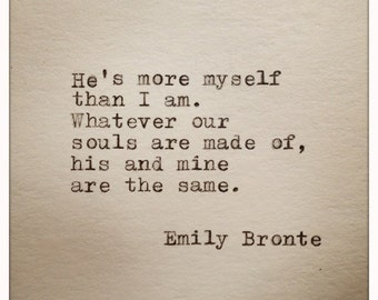Emily Bronte Love Quote Typed On Typewriter
