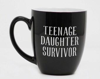 Fille adolescente survivant, Mug personnalisé, fête des pères, fête des mères, cadeau pour les Parents, cadeau d'anniversaire, gravé tasse, cadeau personnalisé--27178-CM06-100