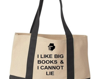 I Like Big Books And I Cannot Lie Funny Cotton Canvas Beach Tote Bag in Natural / Black