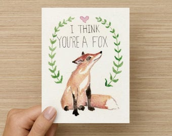 I Think You're A Fox Greeting Card