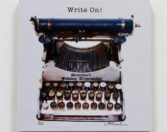 """Typewriter Wood block - """"Write on!"""" - ready to hang"""