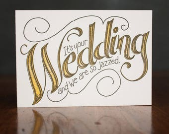 It's Your Wedding - Card