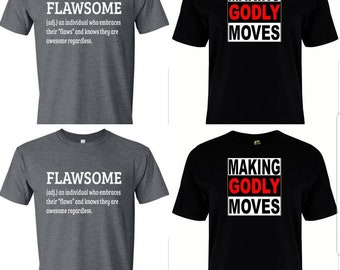 Flawsome and Making Godly Moves