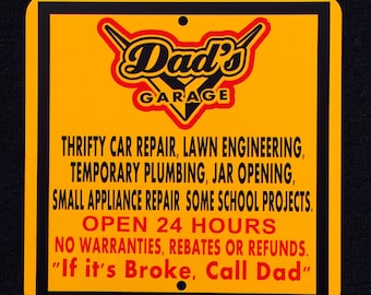 Dad Garage Metal Sign.  Awesome Gift For the Man Who Has Everything.
