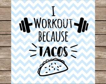 Workout svg, Workout, Fitness svg, Fitness, Gym, Gym svg, Tacos, Taco svg, Barbell, Barbell svg, svg, svg files, svg file, svg design