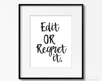 English Classroom Decor, English Teacher Gift, Edit Or Regret It Print, Proofreading Poster, Writing Class,Writer's Office Wall Art .Teacher