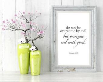 Romans 12:21, Bible Verse Printable, Scripture Art, Wall Art, Inspirational Quote, Christian Print, Bedroom Wall Decor, Wall Decor