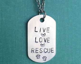Animal Rescue - Live, Love, Rescue Hand-Stamped Metal Necklace