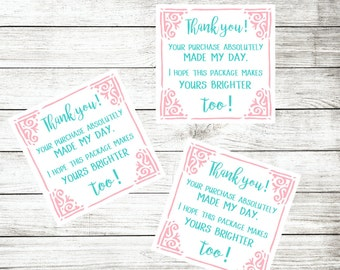 Thank You Stickers - Packaging Stickers - Customer Appreciation - Your Purchase Made My Day - Aqua and Pink - Pretty Package Labels - Thanks