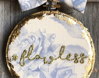 Flawless - Beyoncé inspired Embroidery