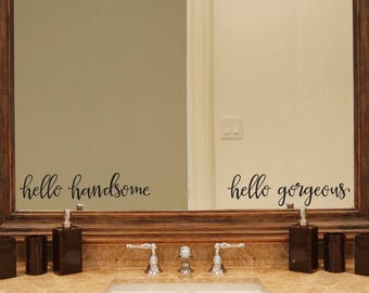 Couple Decal - Hello Gorgeous Hello Handsome Decal Set - Mirror Sticker - Wedding Gift