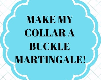 Martingale with Buckle