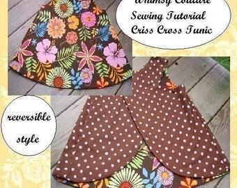 Pinafore Pattern Sewing Tutorial reversible Criss Cross Tunic PDF 3m - 12 girls Instant
