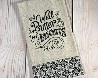 Well Butter My Biscuits Tea Towel, Black
