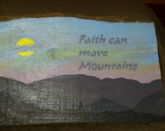 Inspirational hand painted live edge reclaimed wood sign