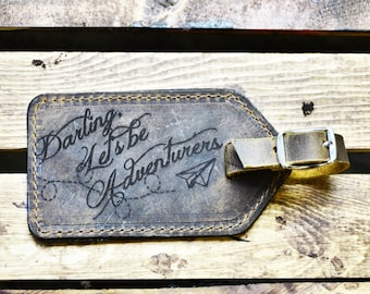 Leather Luggage Tag Travel Gift, Wedding Gift, Darling Let's Be Adventurers, Graduation Gift, Travel Quote, For the Couple, anniversary gift
