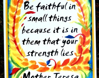 BE FAITHFUL Mother TERESA Inspirational Quote Motivational Print Spiritual Meditation Typography Decor Heartful Art by Raphaella Vaisseau