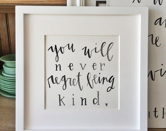 You Will Never Forget Being Kind |Inspirational quote | Framed watercolor | Modern Farmhouse decor