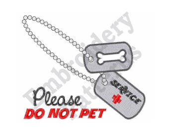 Service Dog Tag - Machine Embroidery Design - 4 X 4 Hoop, Service Dog, Alert Dog, Medical Alert, Dog Tag, Sayings, Please Do Not Pet