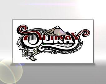 Copy of Ouray, Colorado Sign from the San Juan Mountains of Southwest Colorado