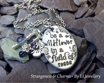 Hand Stamped 'Be a Wildflower' Aluminium Oval Necklace, Wildflowers,Roses, Inspirational, Unique, Stamped Metal Jewellery, Stamped Necklace.