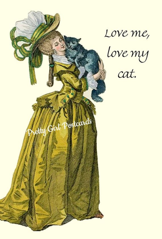 Marie Antoinette Card ~ Love Me, Love My Cat ~ Funny Postcard ~ Pretty Girl Postcards ~ Funny Quote ~ Feline ~