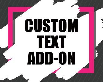 Custom Text Add-On