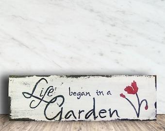 Garden Sign - Garden Sign Wood - Gardeners Gift - Religious Garden Sign - Garden - Life Began in a Garden Sign - Housewarming Gift