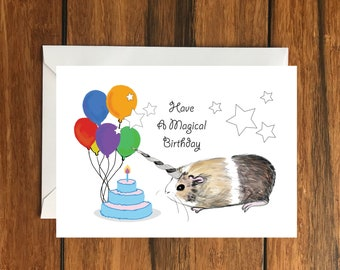 Have a Magical Birthday Guinea pig Unicorn Happy Birthday One Blank Greeting card and Envelope A6