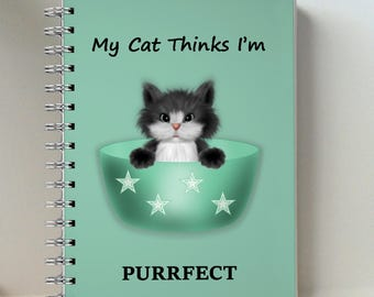 My Cat Thinks I'm Purrfect Small Pocket Size Spiral Notebook With A Black And White Cat On The Cover  - 4 x 6 inch notebook - To Do List