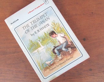 Book The Trumpet of the Swan E B White Young Adult Fiction Children's Chapter Book Classic Literature