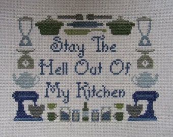 Stay the Hell out of my Kitchen Cross-stitch Pattern