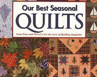 Our Best Seasonal Quilts Book Soft Cover Book