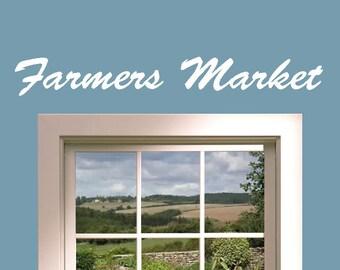 Farmers Market Sign, Farmers Market Decor, Farmers Market vinyl decal,Farmers Market Art,Farmers Market Wall Art,Kitchen Decal,Kitchen Decor
