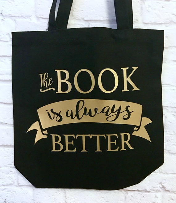Book Lover The Book is Always Better Tote Bag Black with Gold Metallic Print with Vintage Style Stars Custom Name on back