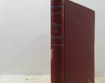 This is Murder, 1944, Erle Stanley Gardner, vintage fiction novel