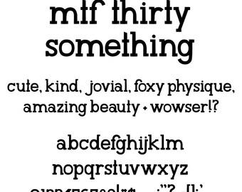 MTF 30 Something Font